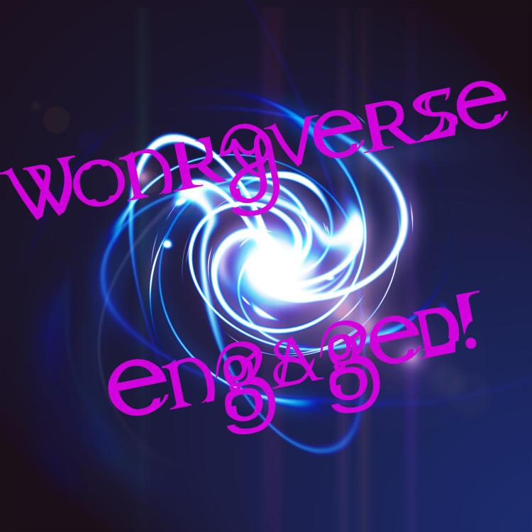 wonkyverse engaged