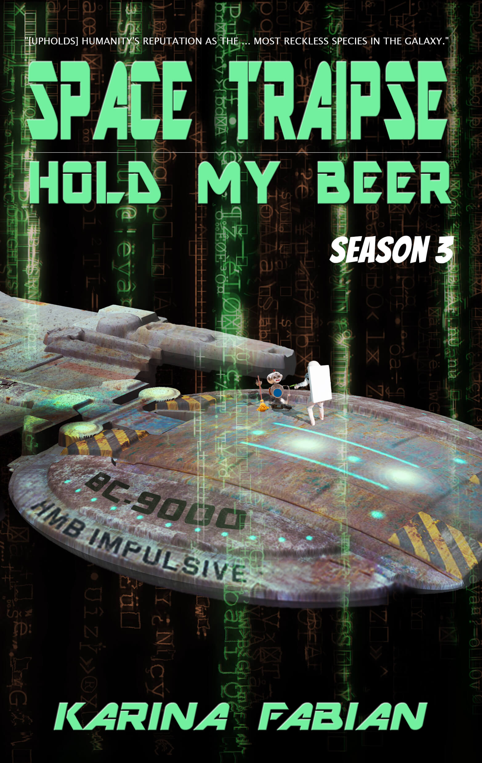 cover art for Space Traipse: Hold My Beer, Season 3
