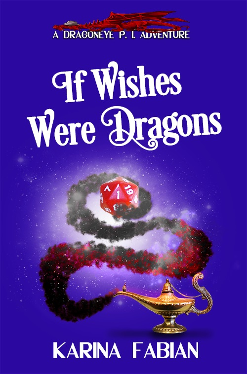 cover art for If Wishes Were Dragons